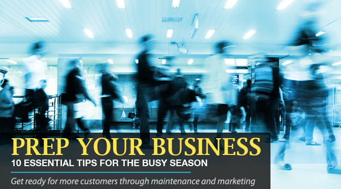 10 Essential Tips To Prepare Your Business For The Busy Season