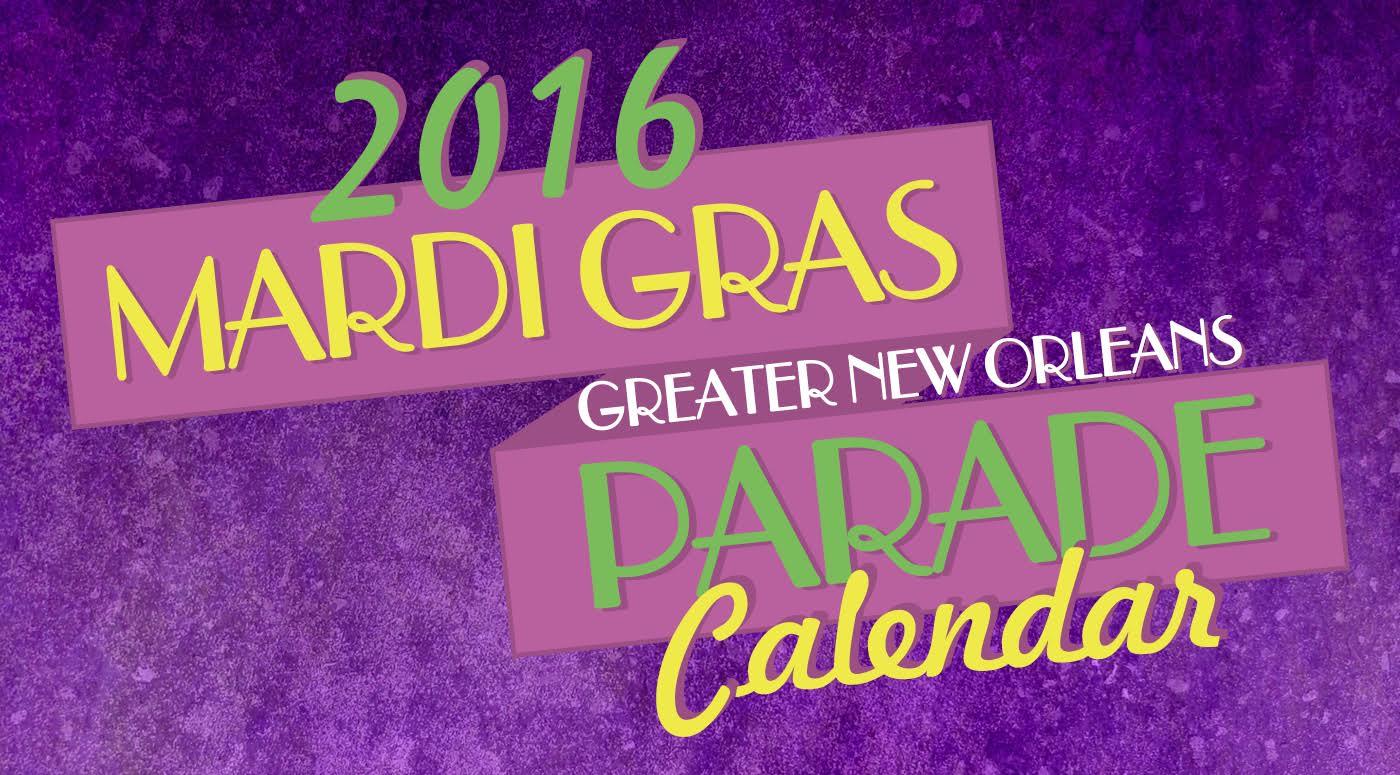 Mardi Gras 2016 Parade Schedule