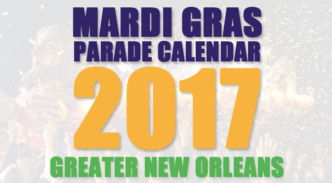 Mardi-Gras-2017-Parade-Schedule---Greater-New-Orleans