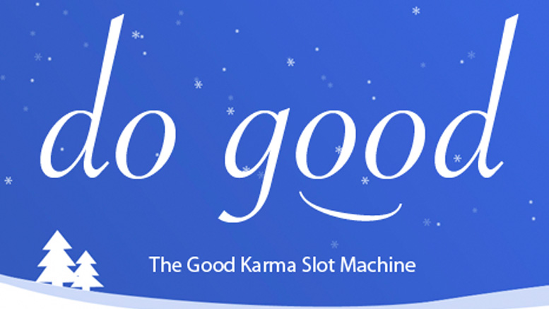Good Karma Slot Machine - HEROfarm New Orleans Public Relations and Marketing